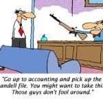 Take Gun to Accounting